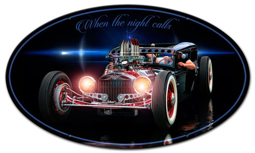 When The Night Calls Metal Sign 24 x 14 Inches