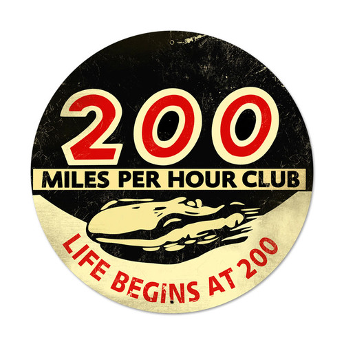 200 Mph Metal Sign 28 x 28 Inches