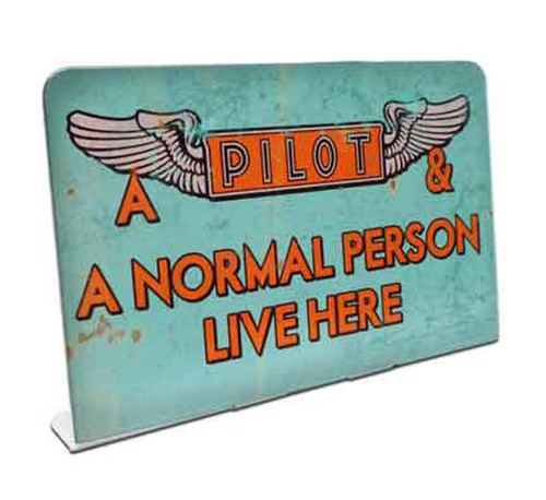 Pilot Lives Here Table Topper 6 x 4 Inches