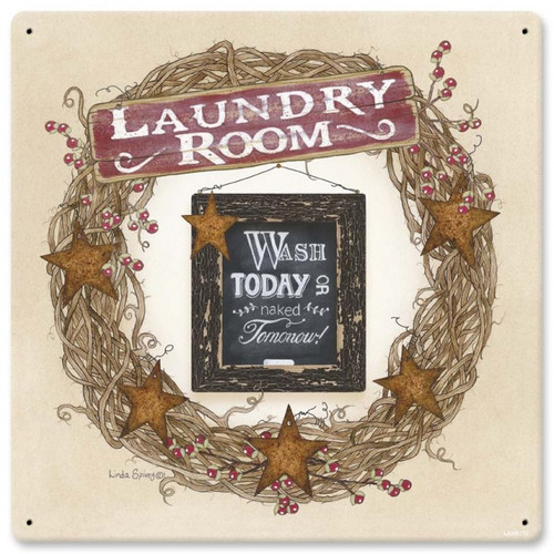 Laundry Room Wash Today Metal Sign 12 x 12 Inches