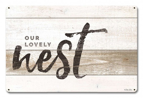 Our Lovely Nest Metal Sign 18 x 12 Inches