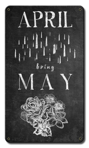 April Showers Bring May Flowers Metal Sign 14 x 8 Inches