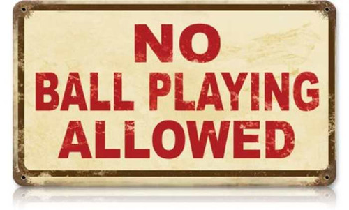 Vintage-Retro No Ball Playing Metal-Tin Sign