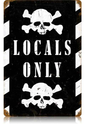 Vintage-Retro Locals Only Metal-Tin Sign 3