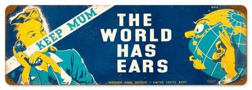 Vintage-Retro World Has Ears Metal-Tin Sign