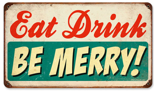 Retro Eat Drink Be Merry Tin Sign 14 x 8 Inches