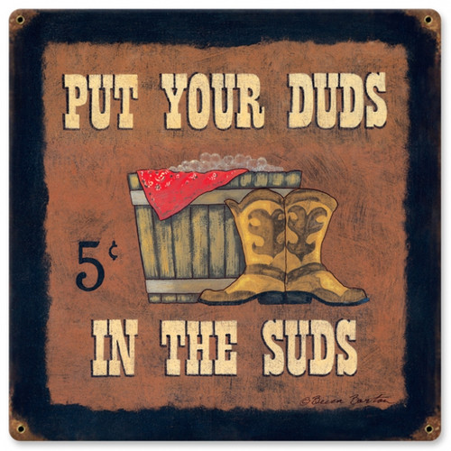 Vintage-Retro Put Your Duds in the Suds Metal-Tin Sign