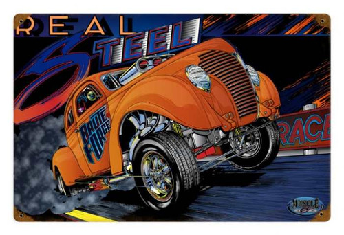 Retro Gasser Real Steel Tin Sign