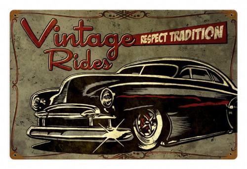 Retro Respect Tradition Metal Sign