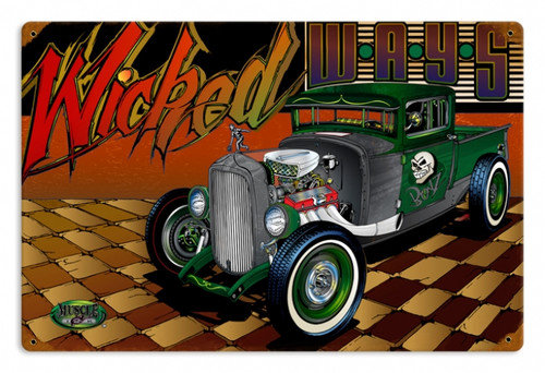 Vintage Rat Rod Wicked Ways 12 x 18 inches Tin Sign