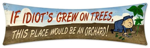 Vintage-Retro Idiots Orchard Metal-Tin Sign