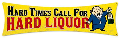Vintage-Retro Hard Liquor Metal-Tin Sign