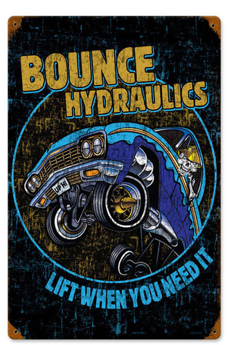 Retro Bounce Hydraulics Metal Sign 12 x 18 Inches