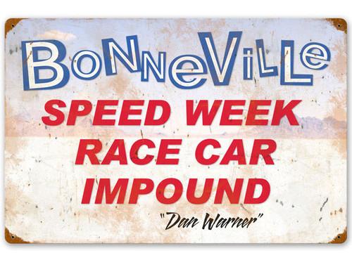 Bonneville Speed Week Race Car Impound Vintage Metal Sign 24 x 16 Inches