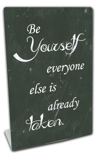 Be Yourself  Table Topper 6 x 9 Inches