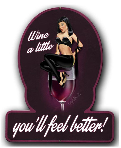 Wine A Little Pinup Girl Metal Sign 13 x 16 Inches