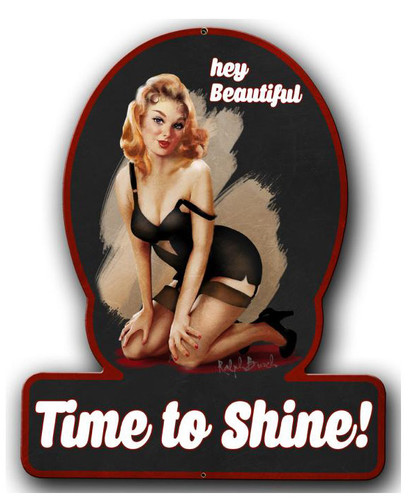 Time To Shine Pinup Girl Metal Sign 13 x 16 Inches