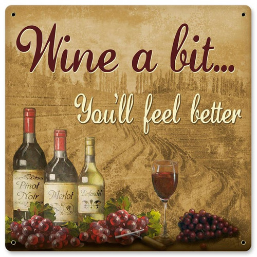 Wine Better Metal Sign 12 x 12 Inches