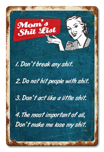 Mom's Shit List Metal Sign 18 x 12 Inches