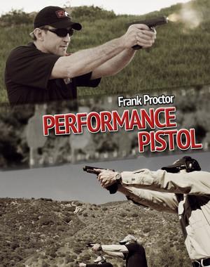 FRANK PROCTOR PERFORMANCE PISTOL DVD