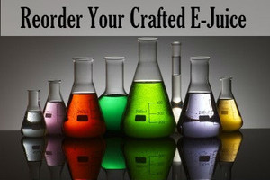 Reorder your crafted E-Juice