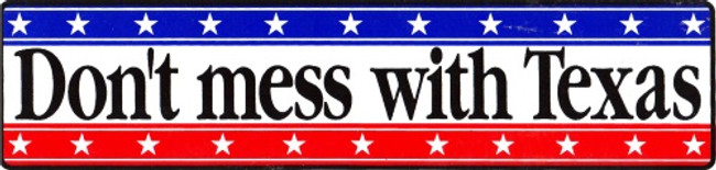 AW75120  DON'T MESS WITH TEXAS Vinyl Decal Bumper Sticker