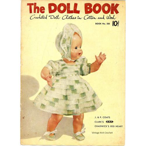 Vintage Crochet Doll Dress Patterns, Book No 280