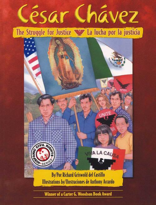 Cesar Chavez, the Struggle for Justice / La lucha por la justicia (H)
