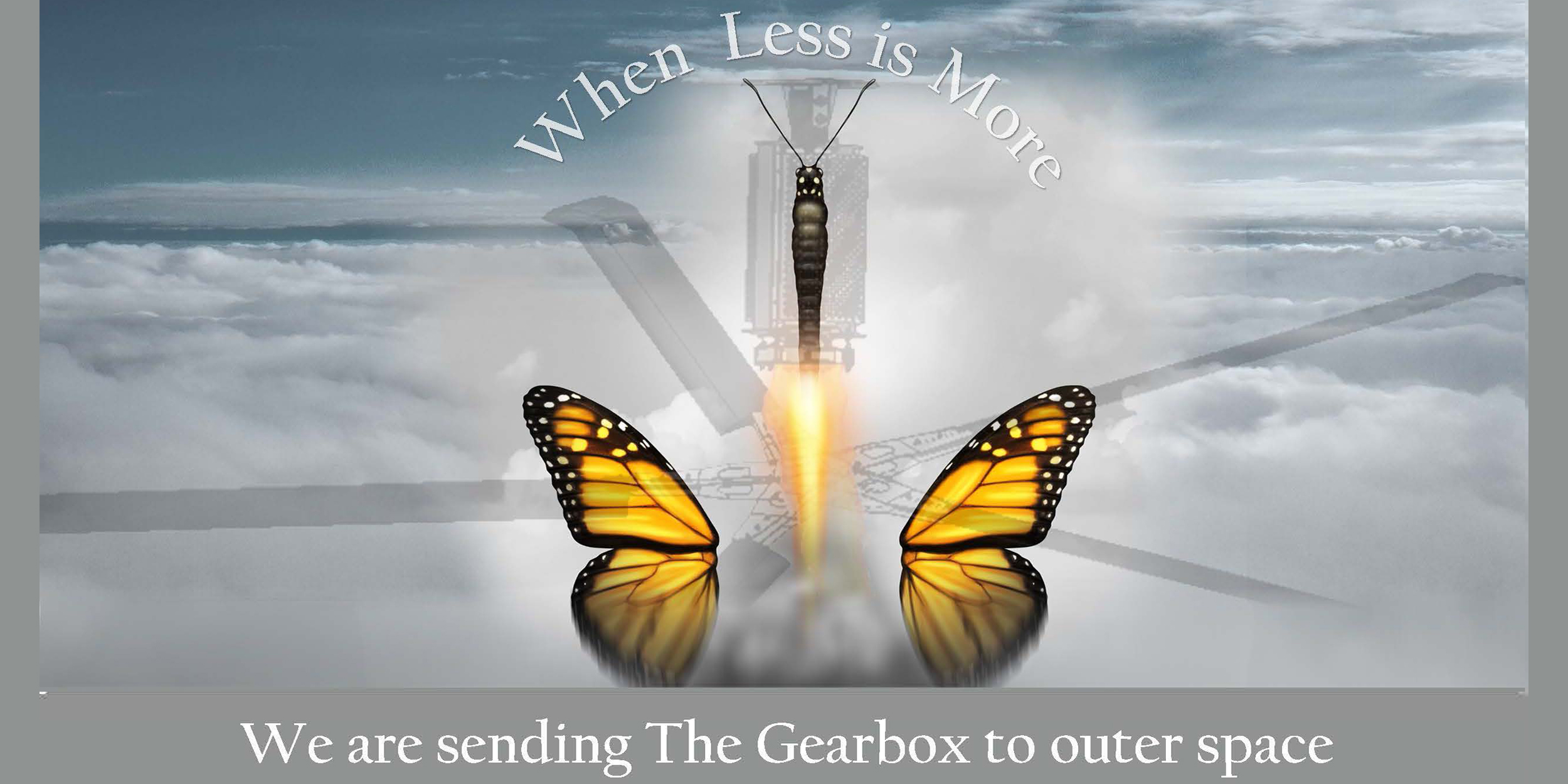 We are sending the Gearbox to Outerspace