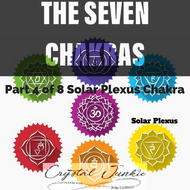 Everything You Need to Know About the Seven Chakras Part 4 of 8 Series: The Solar Plexus