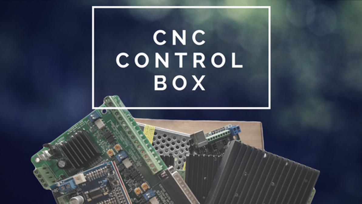 Designing & Setting up your CNC Control Box