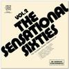 1972 - The Sensational Sixties - Vol. 2