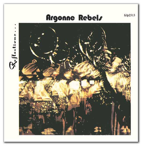 1968 - 1971 Reflections - Argonne Rebels