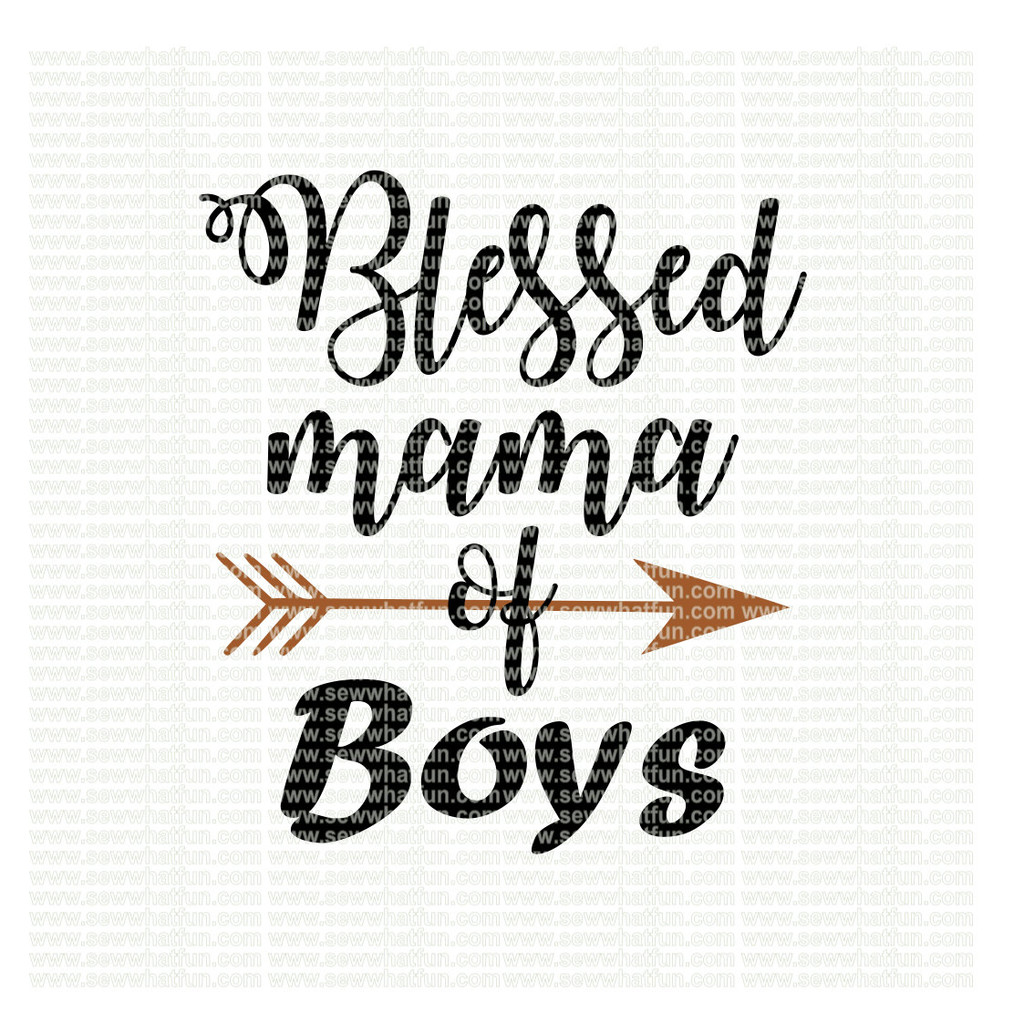 Blessed Mama of boys SVG
