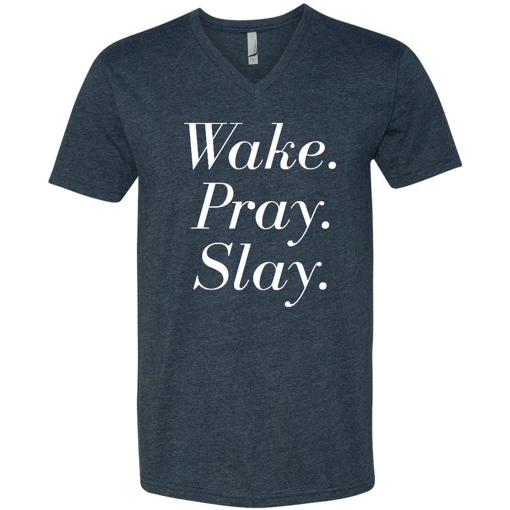 Wake, Pray, Slay V Neck