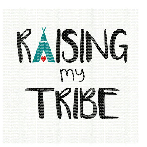 Raising My Tribe SVG
