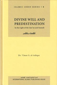 Divine Will and Predestination
