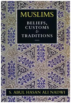 Muslims Beliefs Customs & Traditions