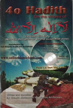 40 Hadith On The Virtues Of Laa ILaaha ILLa Allah