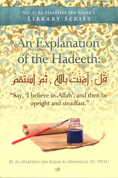 An Explanation of The Hadeeth
