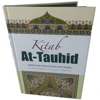 Kitab At-Tauhid (Full Color Edition) By Muhammad bin Abdul Wahhab