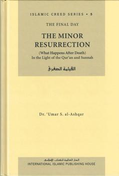 The Minor Resurrection Vol 5 ( Part 1 ) Islamic Creed Series By Umar Sulaiman al-Ashqar