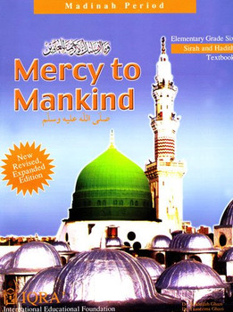 Mercy to Mankind Textbook Volume 2 (New Edition Madinah Period)