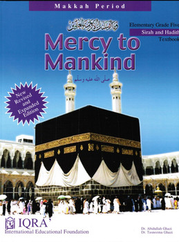 Mercy to Mankind (Makkah Period) Elementary Grade Five Text Book