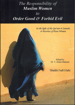 The Responsibilities of Muslim Women to Order Good and Forbid Evil