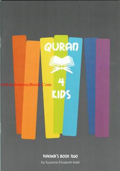 Quran 4 Kids Teachers Book Two By Suzanne Elizabeth Kidd