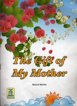 Gift of My Mother