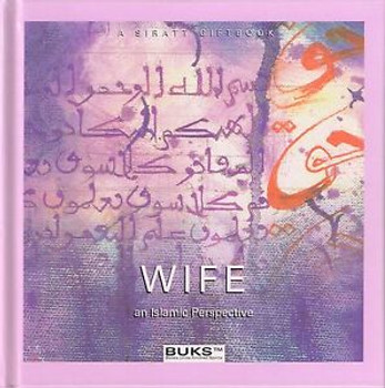 Wife An Islamic Perspective