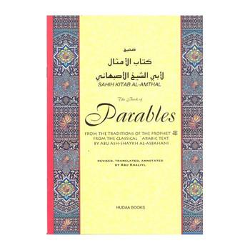 The Book of Parables (Sahih Kitab Al Amthal)