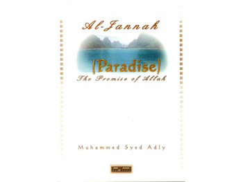 Al Jannah (Paradise) The Promise of Allah